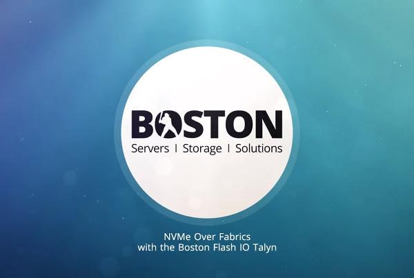 NVMe Over Fabrics with the Boston Flash IO Talyn