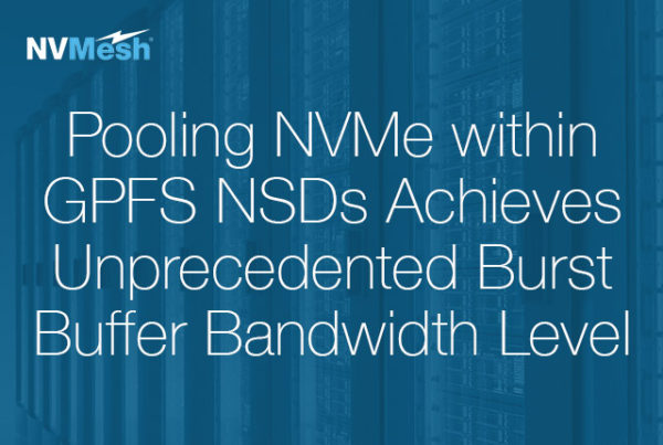 Pooling NVMe within GPFS NSDs Achieves Unprecedented Burst Buffer Bandwidth Level