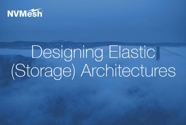 Designing Elastic (Storage) Architectures