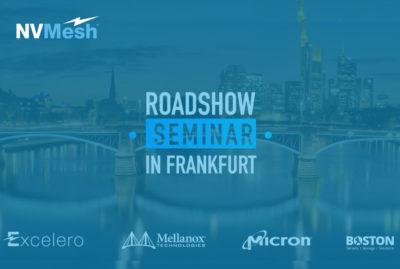 Roadshow Seminar in Frankfurt: Excelero-Mellanox-Micron