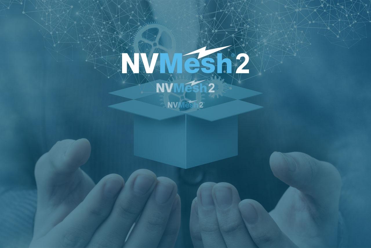 Announcing NVMesh 2