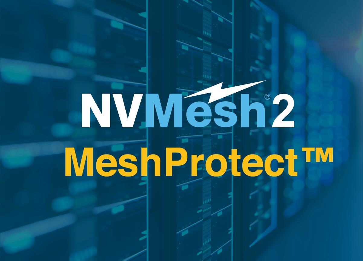 MeshProtect™ - Excelero