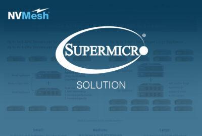 Supermicro® NVMesh® Solution